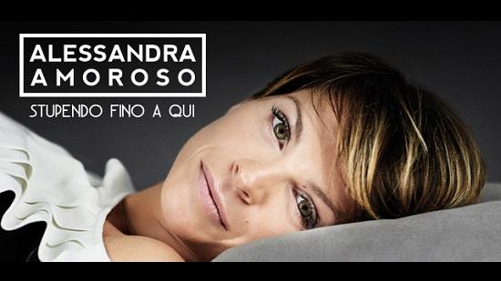 Alessandra Amoroso Stupendo fino a qui testo e video ufficiale