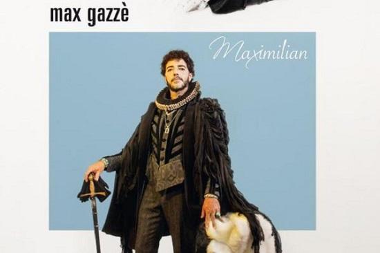 Max Gazze La vita com e raggiunge la Certificazione Oro Raddoppiate date tour info