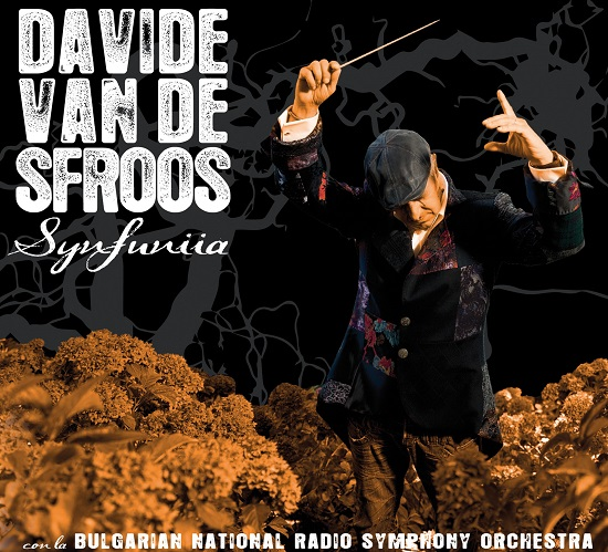Davide Van de Sfross album Synfuniia 4 dicembre 2015 tracklist Date incontro artista